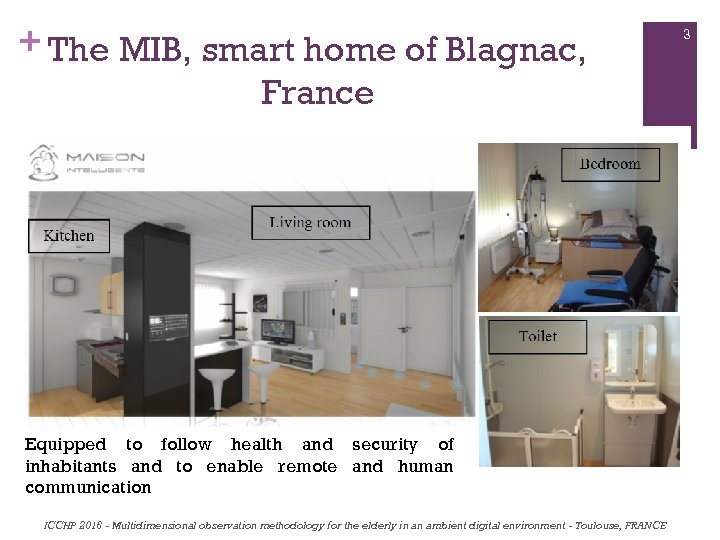 + The MIB, smart home of Blagnac, France Equipped to follow health and security