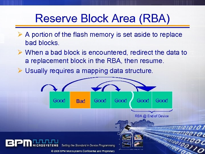 Reserve Block Area (RBA) Ø A portion of the flash memory is set aside