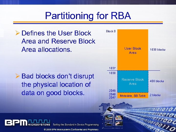 Partitioning for RBA Ø Defines the User Block Area and Reserve Block Area allocations.