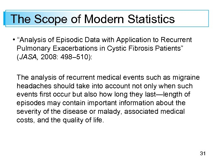 "The Scope of Modern Statistics • ""Analysis of Episodic Data with Application to Recurrent"