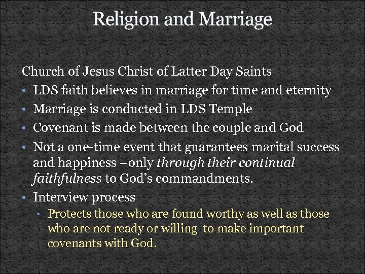 Religion and Marriage Church of Jesus Christ of Latter Day Saints • LDS faith