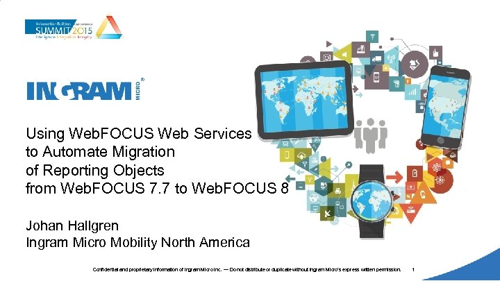 Using Web. FOCUS Web Services to Automate Migration of Reporting Objects from Web. FOCUS