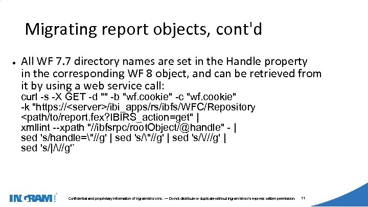 1405002 Migrating report objects, cont'd ● All WF 7. 7 directory names are set