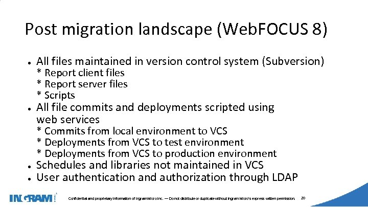 1405002 Post migration landscape (Web. FOCUS 8) ● ● All files maintained in version