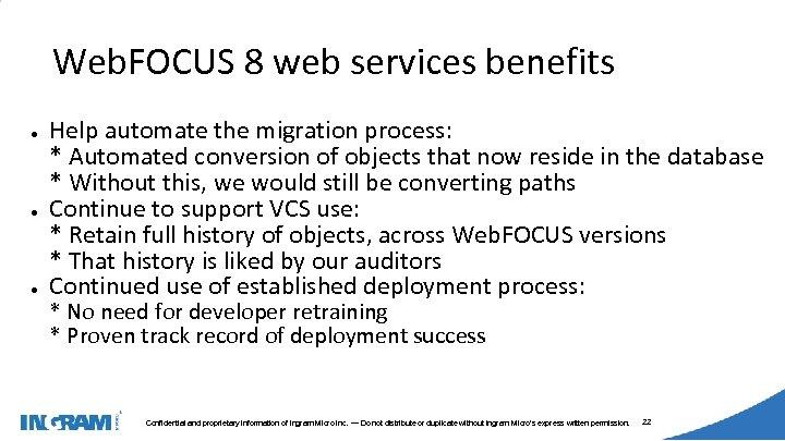 1405002 Web. FOCUS 8 web services benefits ● ● ● Help automate the migration