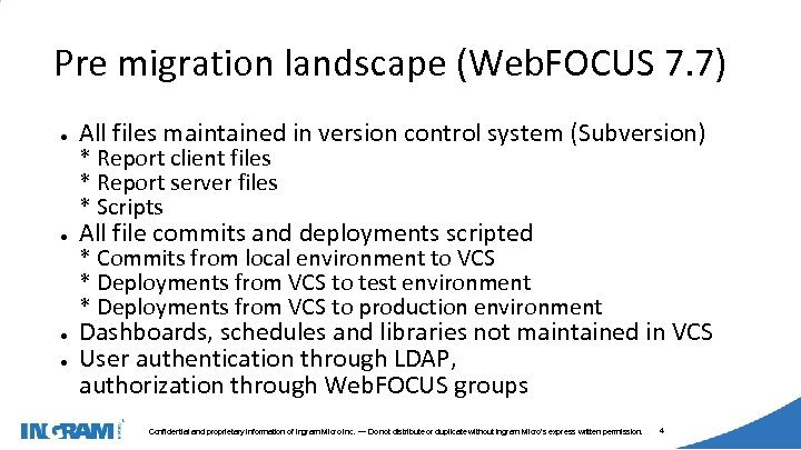 1405002 Pre migration landscape (Web. FOCUS 7. 7) ● All files maintained in version