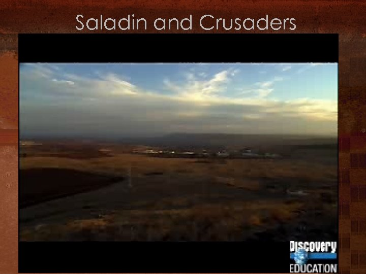 Saladin and Crusaders