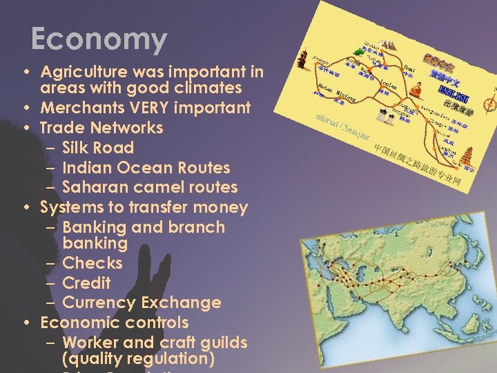 Economy • Agriculture was important in areas with good climates • Merchants VERY important