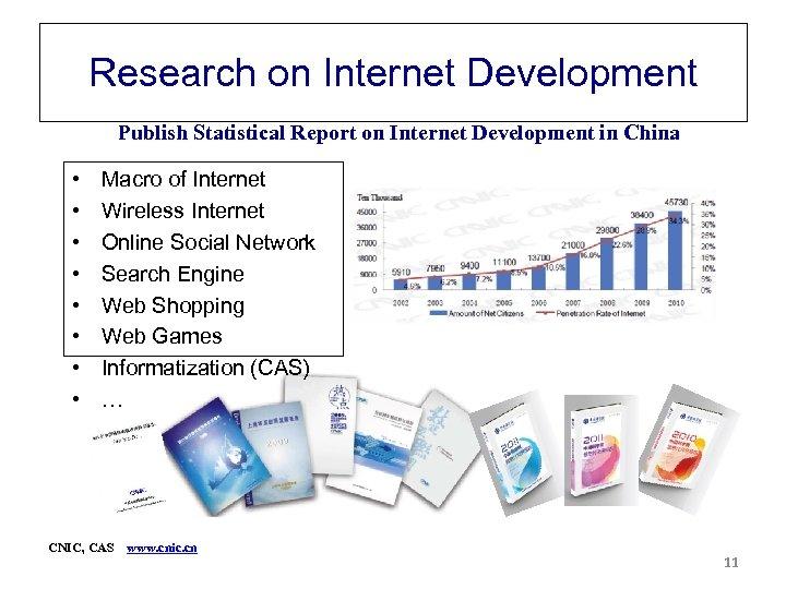 Research on Internet Development Publish Statistical Report on Internet Development in China • •