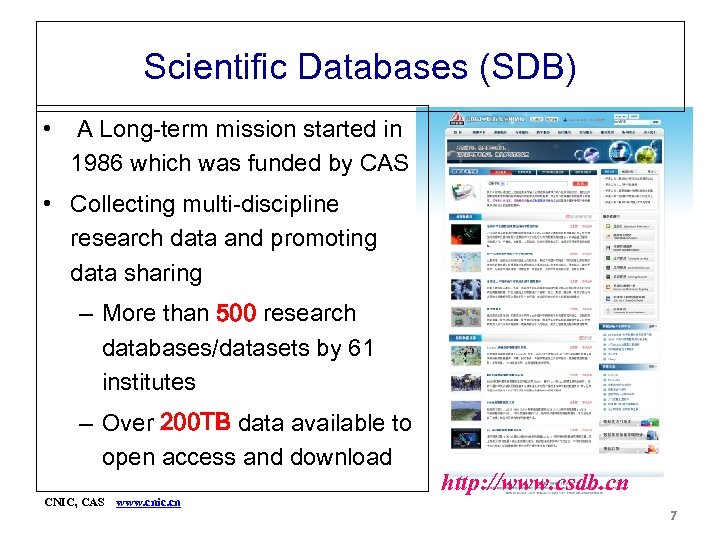 Scientific Databases (SDB) • A Long-term mission started in 1986 which was funded by
