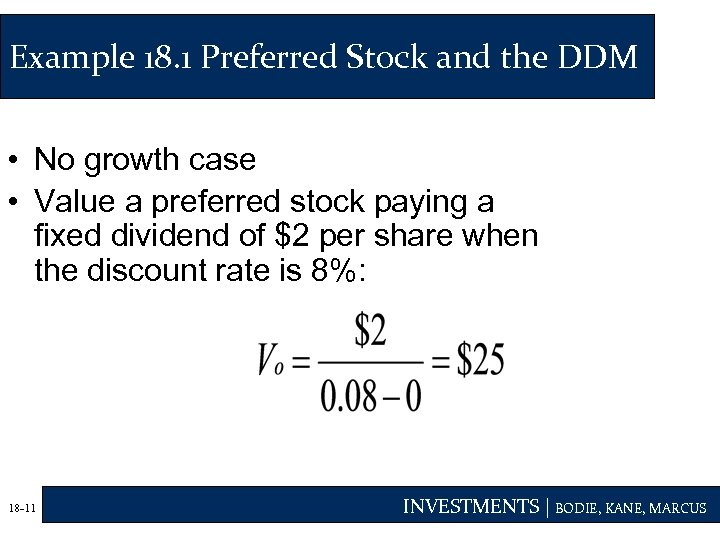 Example 18. 1 Preferred Stock and the DDM • No growth case • Value