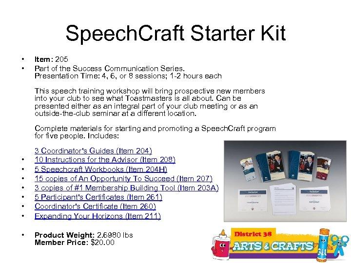 Speech. Craft Starter Kit • • Item: 205 Part of the Success Communication Series.