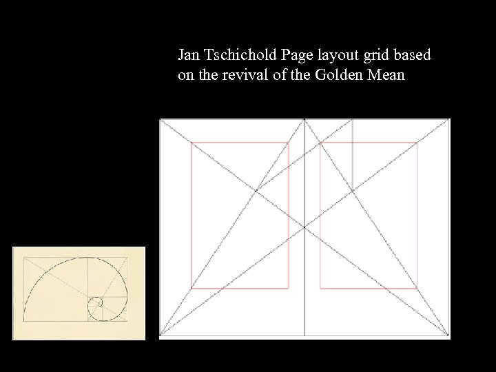 Jan Tschichold Page layout grid based on the revival of the Golden Mean 16