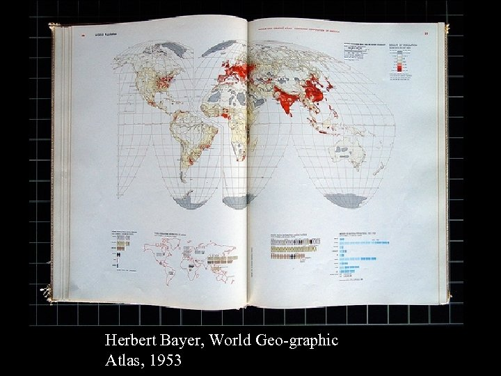 16 -17 Herbert Bayer, World Geo-graphic Atlas, 1953