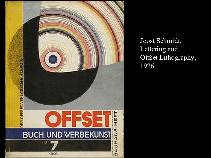 16 -17 Joost Schmidt, Lettering and Offset Lithography, 1926