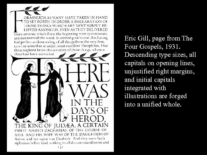 16 -36 Eric Gill, page from The Four Gospels, 1931. Descending type sizes, all