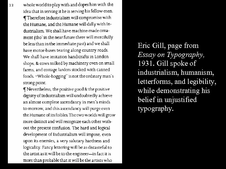 16 -37 Eric Gill, page from Essay on Typography, 1931. Gill spoke of industrialism,