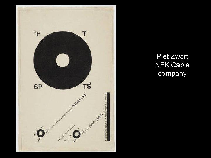 Piet Zwart NFK Cable company