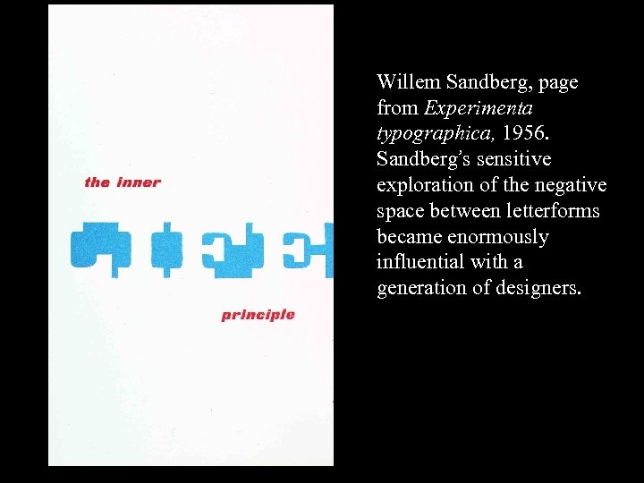16 -58 Willem Sandberg, page from Experimenta typographica, 1956. Sandberg's sensitive exploration of the