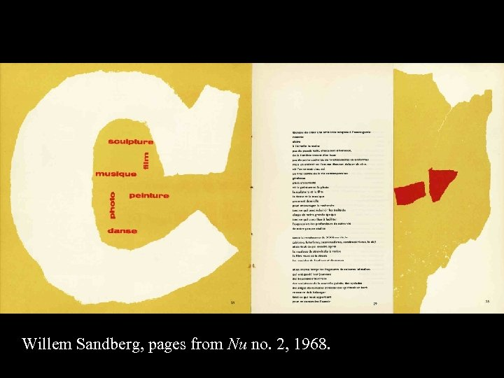 16 -61 Willem Sandberg, pages from Nu no. 2, 1968.