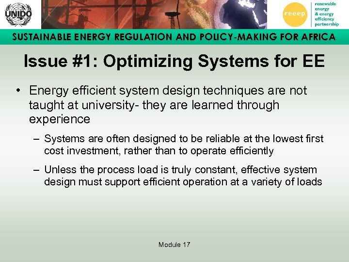 SUSTAINABLE ENERGY REGULATION AND POLICY-MAKING FOR AFRICA Issue #1: Optimizing Systems for EE •