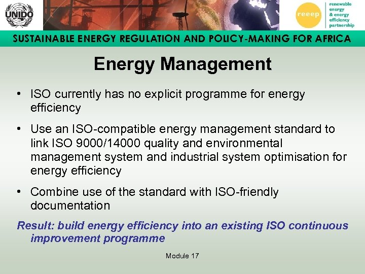 SUSTAINABLE ENERGY REGULATION AND POLICY-MAKING FOR AFRICA Energy Management • ISO currently has no