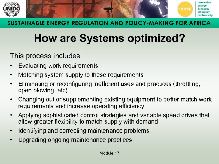 SUSTAINABLE ENERGY REGULATION AND POLICY-MAKING FOR AFRICA How are Systems optimized? This process includes: