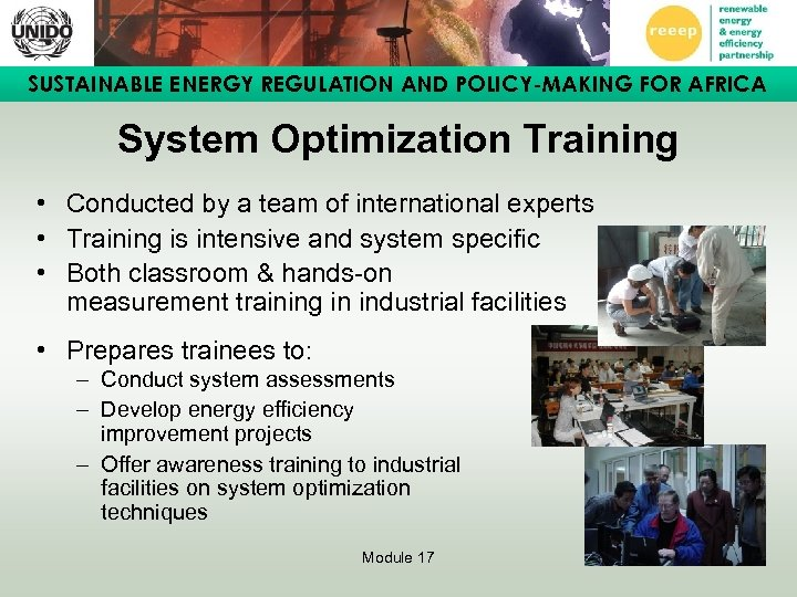 SUSTAINABLE ENERGY REGULATION AND POLICY-MAKING FOR AFRICA System Optimization Training • Conducted by a