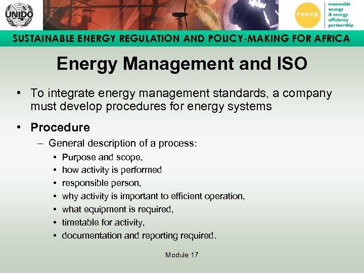 SUSTAINABLE ENERGY REGULATION AND POLICY-MAKING FOR AFRICA Energy Management and ISO • To integrate