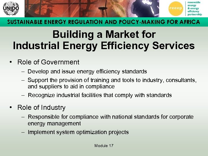 SUSTAINABLE ENERGY REGULATION AND POLICY-MAKING FOR AFRICA Building a Market for Industrial Energy Efficiency