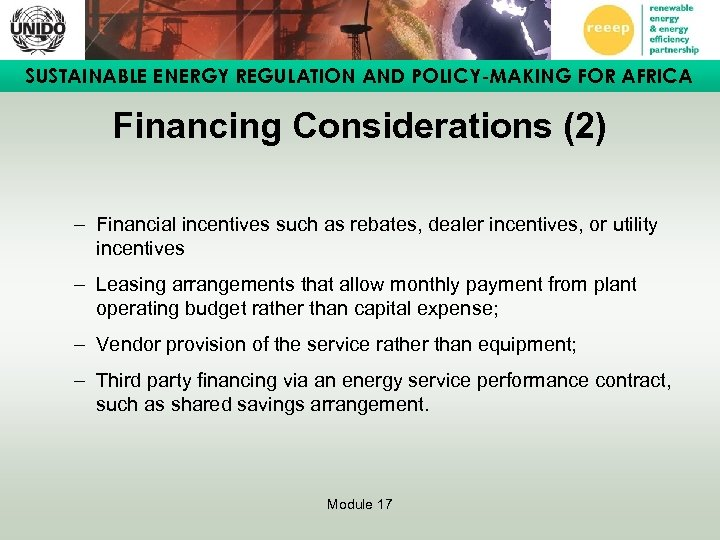 SUSTAINABLE ENERGY REGULATION AND POLICY-MAKING FOR AFRICA Financing Considerations (2) – Financial incentives such