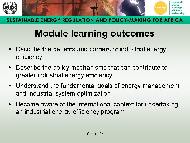 SUSTAINABLE ENERGY REGULATION AND POLICY-MAKING FOR AFRICA Module learning outcomes • Describe the benefits