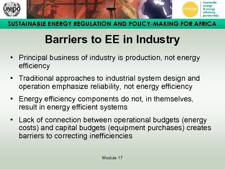 SUSTAINABLE ENERGY REGULATION AND POLICY-MAKING FOR AFRICA Barriers to EE in Industry • Principal