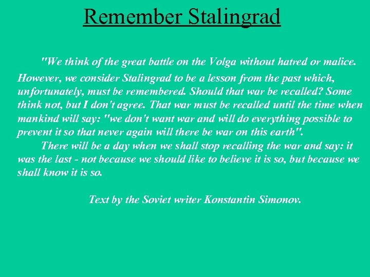 Remember Stalingrad