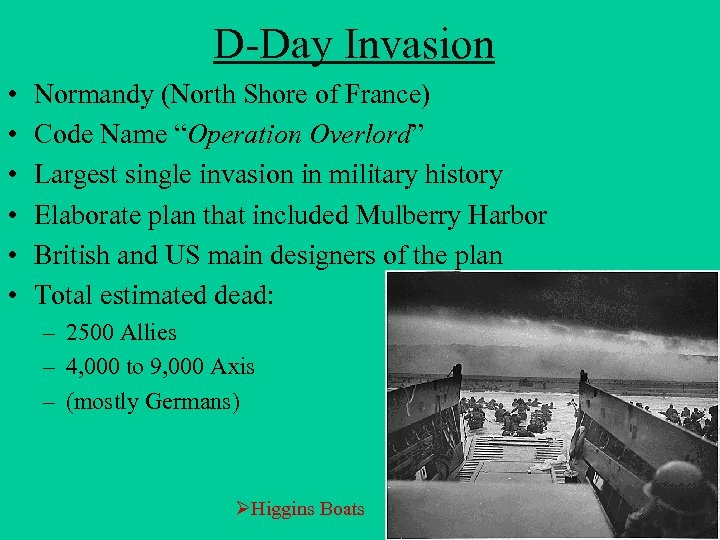 """D-Day Invasion • • • Normandy (North Shore of France) Code Name """"Operation Overlord"""""""