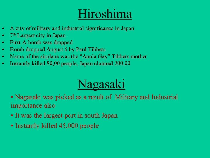 Hiroshima • • • A city of military and industrial significance in Japan 7