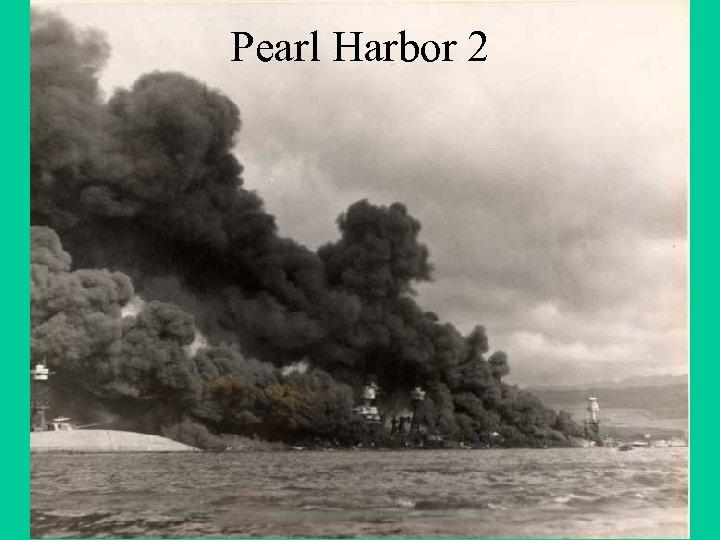 Pearl Harbor 2