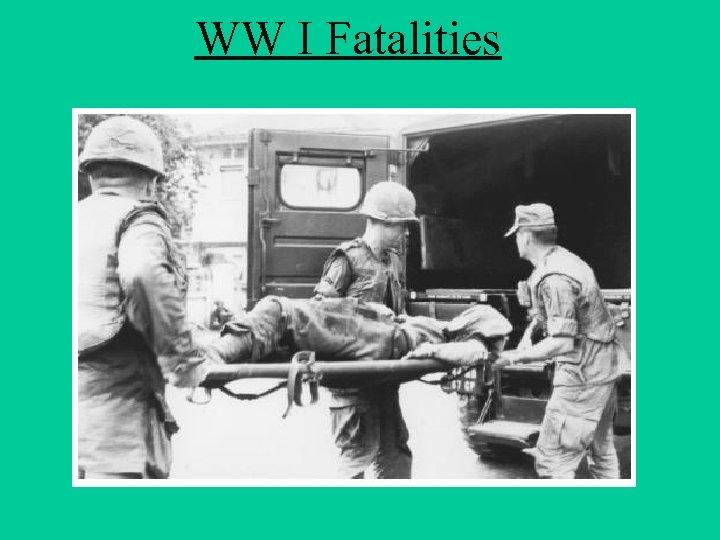 WW I Fatalities
