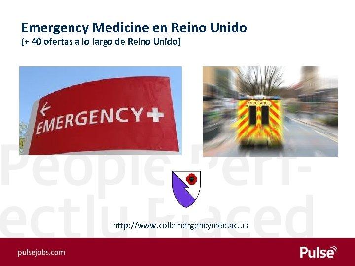 Emergency Medicine en Reino Unido (+ 40 ofertas a lo largo de Reino Unido)