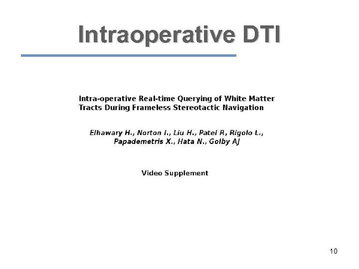 Intraoperative DTI 10