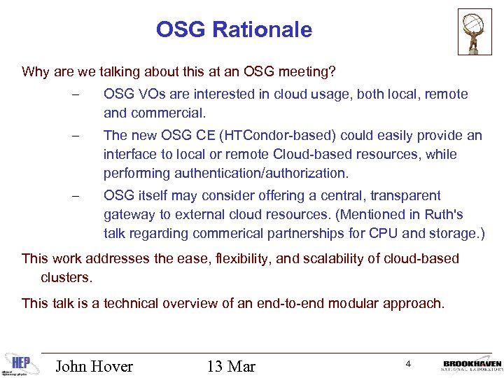OSG Rationale Why are we talking about this at an OSG meeting? – OSG