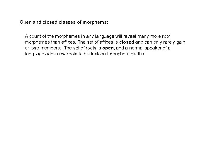 Open and closed classes of morphems: A count of the morphemes in any language