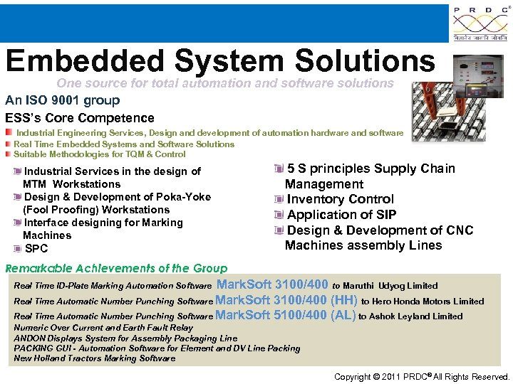 Embedded System Solutions One source for total automation and software solutions An ISO 9001
