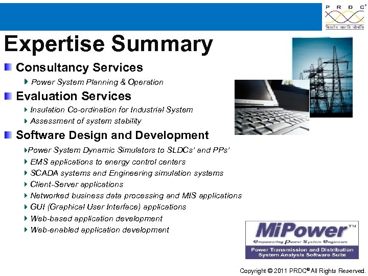 Expertise Summary Consultancy Services Power System Planning & Operation Evaluation Services Insulation Co-ordination for