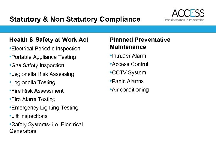 Statutory & Non Statutory Compliance Health & Safety at Work Act • Electrical Periodic