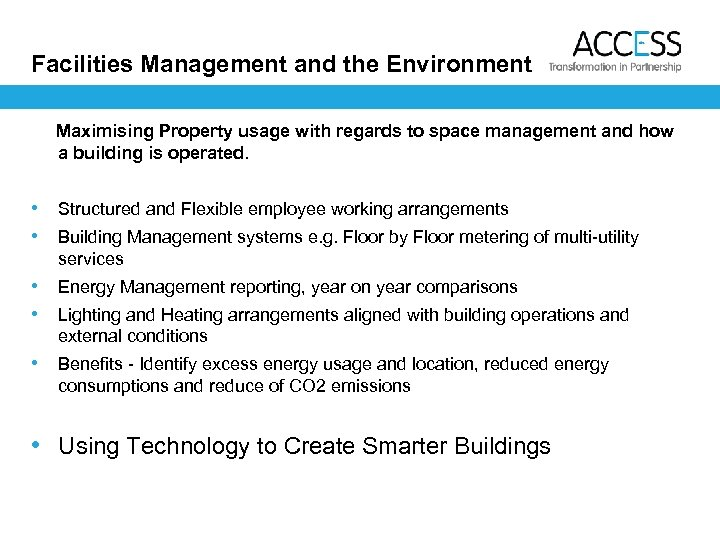 Facilities Management and the Environment Maximising Property usage with regards to space management and