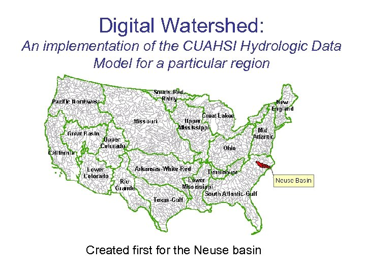 Digital Watershed: An implementation of the CUAHSI Hydrologic Data Model for a particular region