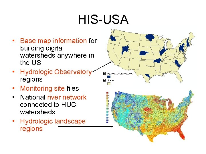 HIS-USA • Base map information for building digital watersheds anywhere in the US •
