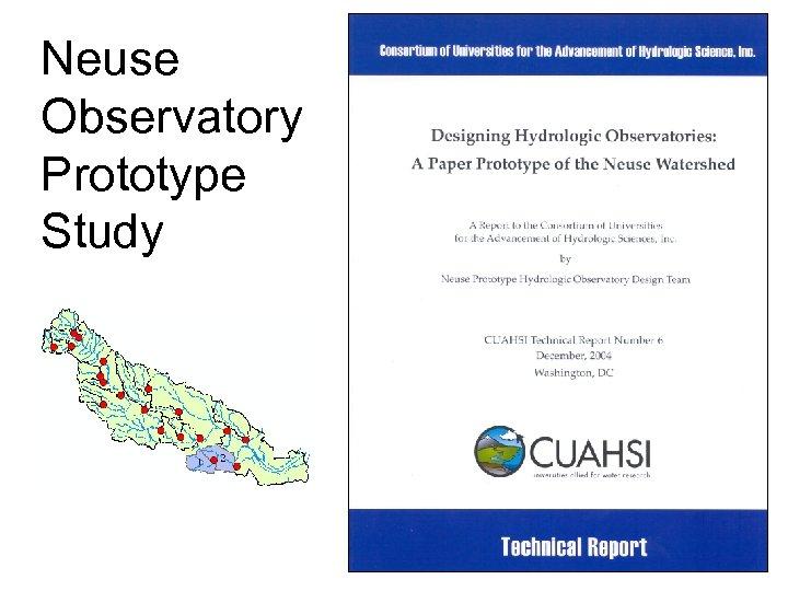 Neuse Observatory Prototype Study