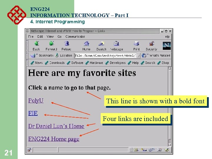 ENG 224 INFORMATION TECHNOLOGY – Part I 4. Internet Programming This line is shown